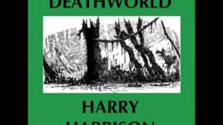 Deathworld audiobook by Harry Harrison (FULL audiobook) - part (1 of 3)