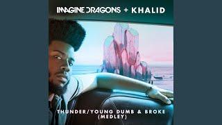Thunder / Young Dumb & Broke (Medley) Mp3