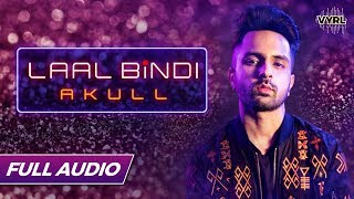 Gambar cover Akull - Laal Bindi  - Official Full Audio | VYRLOriginals