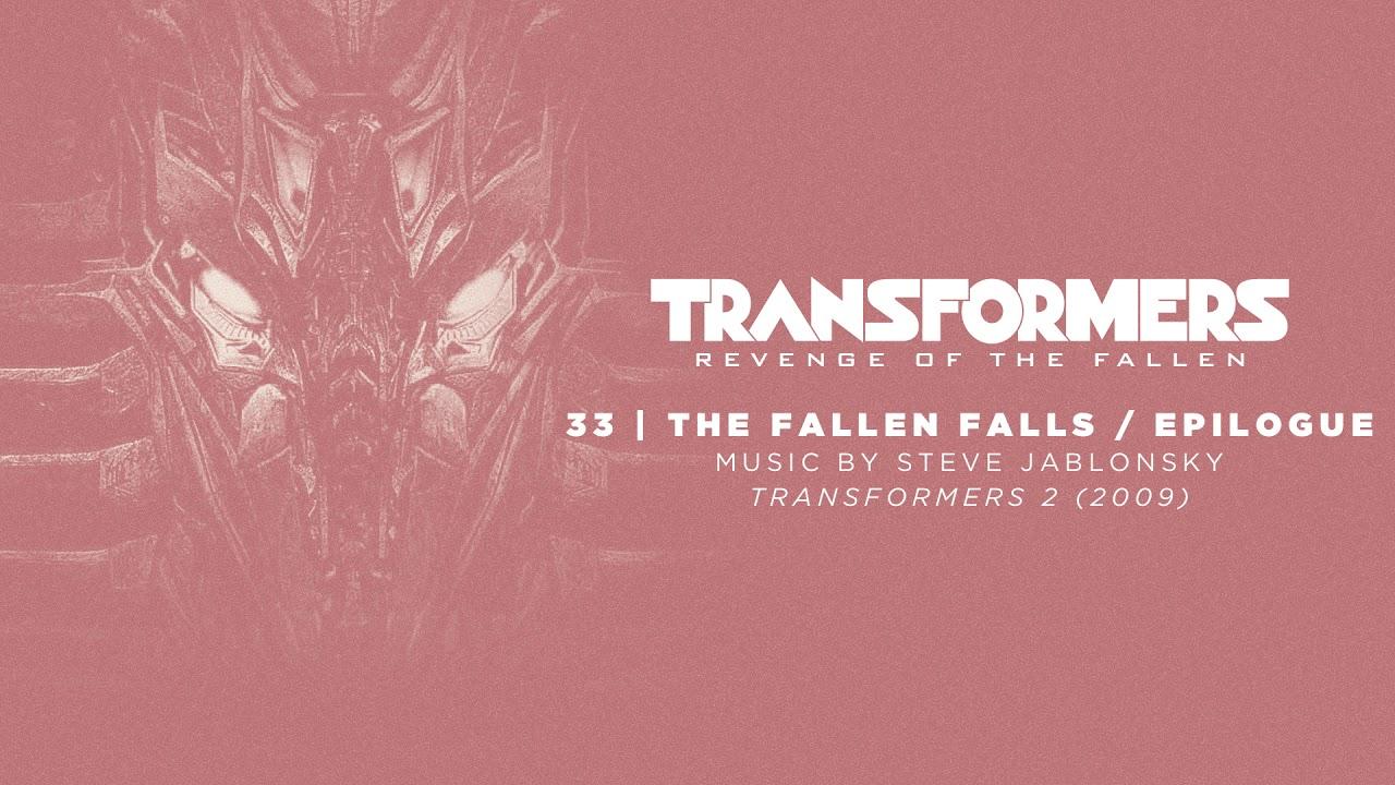 Download 33 / The Fallen Falls - Epilogue / Transformers: Revenge of the Fallen