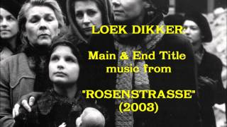 "Loek Dikker: music from ""Rosenstrasse"" (2003)"