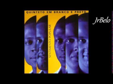 Quinteto em Branco e Preto Cd Completo (2003) - JrBelo