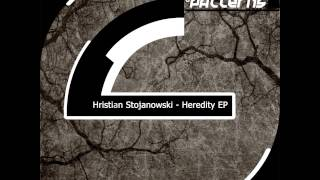Hristian Stojanowski - Heredity (Original Mix) [PATTERNS 019D]