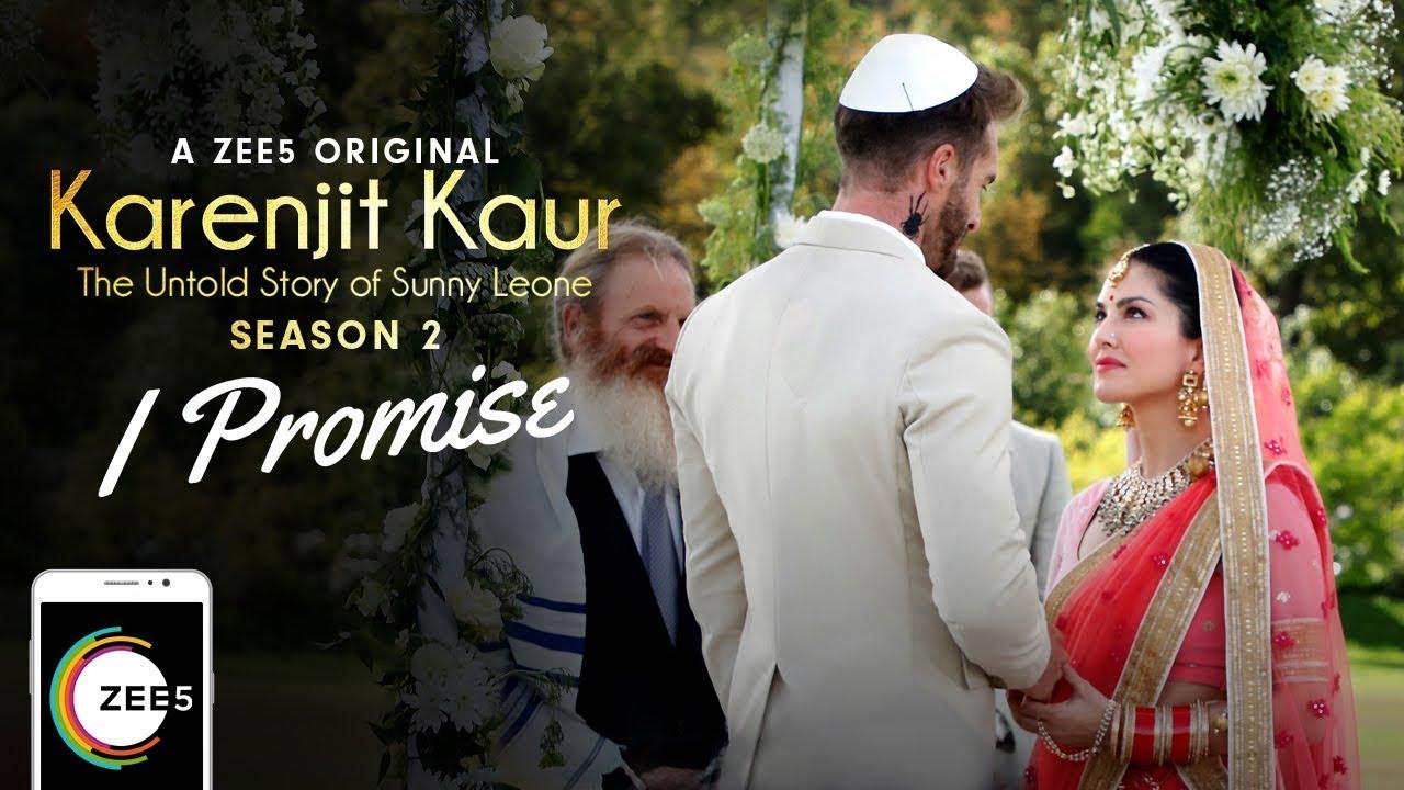 Download I Promise   Wedding Music Video   Karenjit Kaur - The Untold Story of Sunny Leone - Season 2