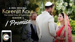 I Promise   Wedding Music Video   Karenjit Kaur - The Untold Story of Sunny Leone - Season 2 thumbnail
