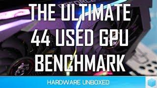 The Ultimate 44 Used GPU Benchmark & Price Guide