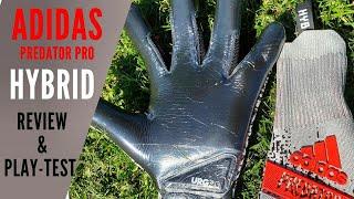 Adidas Predator Pro Hybrid Play-Test: Goalkeeper Glove Review