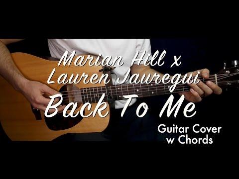 Marian Hill X Lauren Jauregui Back To Me Guitar Coverguitar