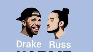 Drake X Russ Use Me