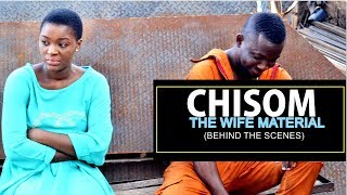 CHISOM THE WIFE MATERIAL (BEHIND THE SCENE) - 2018 LATEST NIGERIAN NOLLYWOOD MOVIES