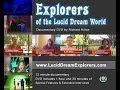 Explorers of the lucid Dream World Documentary
