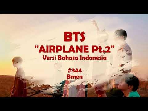 BTS - Airplane pt.2 (Versi Indonesia - Bmen #344)