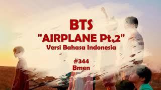 Download BTS - Airplane pt.2 (Versi Indonesia - Bmen #344)