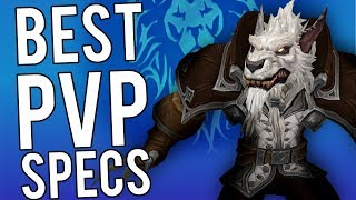 BEST 5 DPS SPECS FOR PVP IN 8.1 - PvP WoW: Battle For Azeroth 8.1