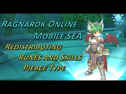 Ragnarok Online Mobile SEA - Redistribution Of Runes And Skill For Pierce Type