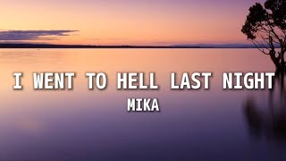 I Went To Hell Last Night (MIKA) — Lyrics/Letra en Español e Inglés