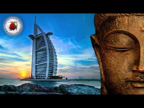 Buddha Lounge & Bar Music 2017 Dubai Edition  #Special Winter Collection Set 1