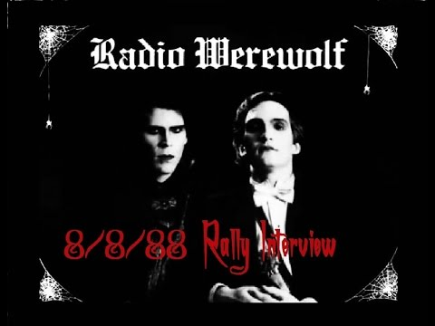 Radio Werewolf 8/8/88 Rally Interview