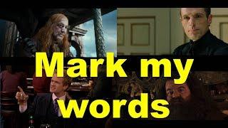 Английские фразы: Mark my words (примеры из фильмов и сериалов)