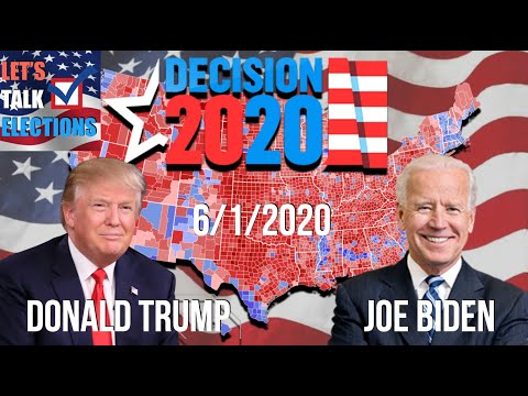 The 2020 Presidential Election As Of June 1st, 2020