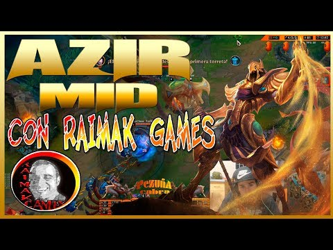 🐔Azir MID STOMP🐔Con RAIMAK GAMES💖S8(PATCH 8.17)