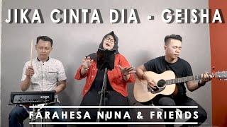 Gambar cover JIKA CINTA DIA - GEISHA (LIRIK) COVER BY FARAESHA AND FRIENDS