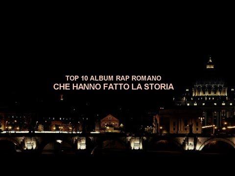 TOP 10 ALBUM RAP ROMANO CHE HANNO FATTO LA STORIA