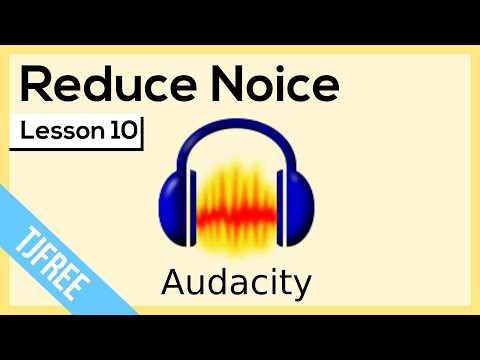 Audacity Lesson 10 - Noise Reducation