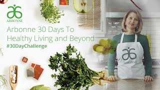 Arbonne: 30 Days To Healthy Living and Beyond (CA)
