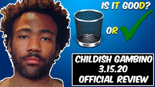 """CHILDISH GAMBINO - """"3.15.20"""" ALBUM REVIEW   Best Project of the Year?"""