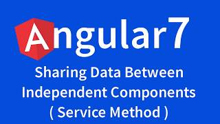 Angular 7 Video Tutorial by TechTechTuts: Sharing Data b/w Independent Component with Service Method