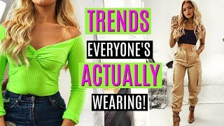 TRENDS everyone's ACTUALLY WEARING 2019!