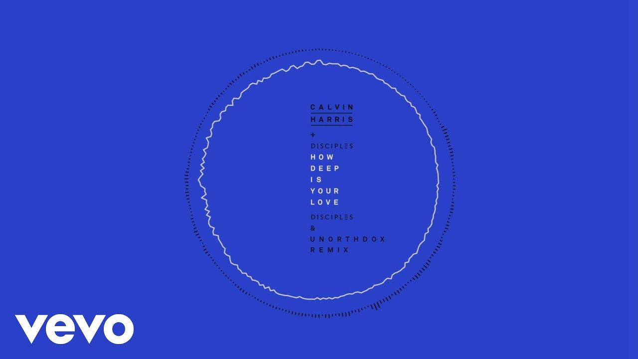 Download Calvin Harris & Disciples - How Deep Is Your Love (Disciples & Unorthodox Remix [Audio])