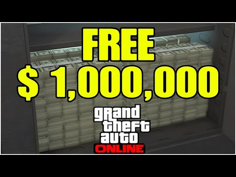 Guide To Get An Easy Free Million Dollars In GTA 5 Online