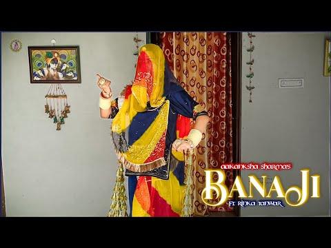 Download Banaji | बनाजी- Aakanksha Sharma | Sp Jodha, Nikita Kumawat | Rajasthani Dance | Rajputi Dance