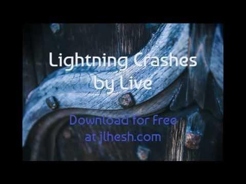 Live - Lightning Crashes