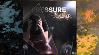 Clazher - Pressure (Original Mix)