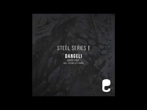 Dangeli - Super Free (Original Mix)