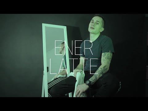 Ener - Latte (Video HD)