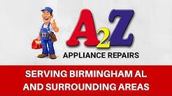 Appliance Repairs Birmingham AL | Hoover, Pelham, Trussville