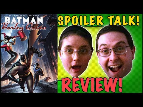 REVIEW! Batman and Harley Quinn SPOILER TALK! - DC Animated Movie 2017