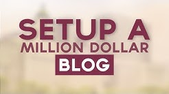 How To Start A Million Dollar Blog - Secrets To Blogging