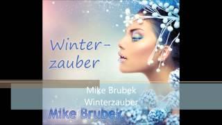 Mike Brubek - Winterzauber (Christmas Dream)