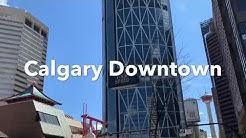 Beautiful Downtown  Calgary Alberta