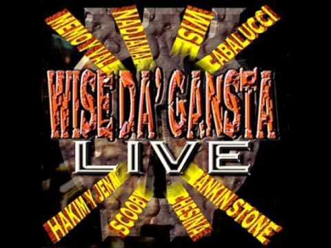 Wise Da' Gansta LIVE
