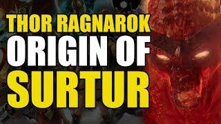 The Origin of Surtur/Odin's Killer (Thor Ragnarok)