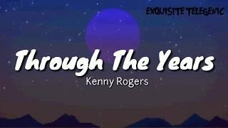 Kenny Rogers - Through The Years | Aesthetic Lyrics