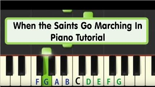 Easy Piano Tutorial: When the Saints Go Marching In