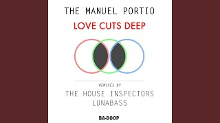 Love Cuts Deep (House Inspectors Remix)