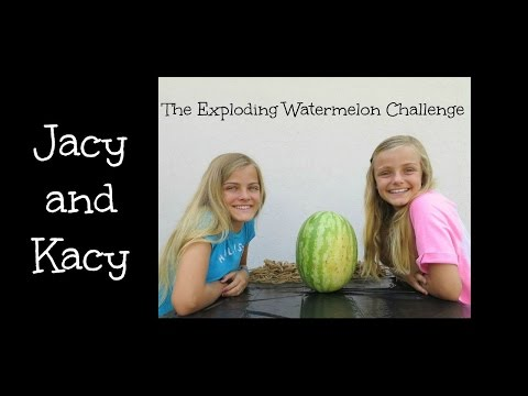 The Exploding Watermelon Challenge ~ Jacy and Kacy